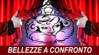 BELLEZZE A CONFRONTO